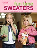 Fun Time Sweaters  (Leisure Arts #4450)