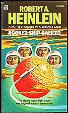 Rocket Ship Galileo by Robert A. Heinlein
