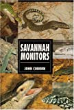 The Guide to Owning Savannah Monitors