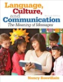 Language, Culture, and Communication (7th Edition)