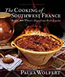 The Cooking of Southwest France: Recipes from France's Magnificient Rustic Cuisine (076457602X) by Wolfert, Paula