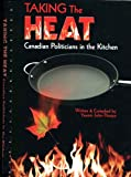 Taking the Heat: Canadian Politicians in the Kitchen