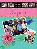 Susie Brooks Japan: In the Children's Own Words (Our Lives, Our World)