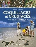 echange, troc Michel Luchesi - Coquillages et crustacés... : Le guide de la pêche à pied