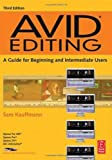 img - for Avid Editing: A Guide for Beginning and Intermediate Users book / textbook / text book