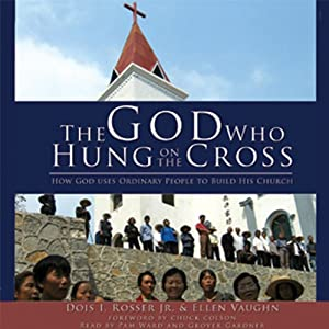 The God Who Hung on the Cross Audiobook