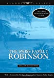 The Swiss Family Robinson (1416934901) by Wyss, J.D.