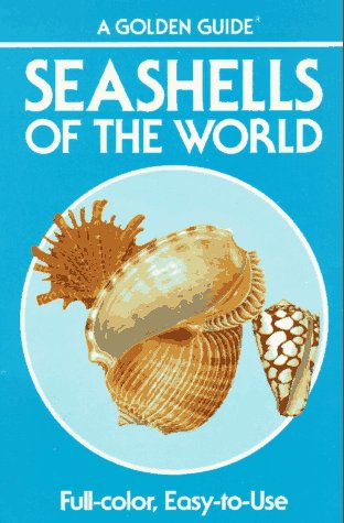 Seashells of the World - A Guide to the Better-Known Species (Golden Nature Guides) (Golden Nature Guide compare prices)