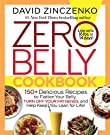 Zero Belly Cookbook: 150+ Delicious...