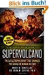 Supervolcano: The Catastrophic Event...
