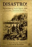 img - for Disastro! Disasters in Italy Since 1860: Culture, Politics, Society book / textbook / text book