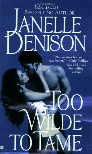 Too Wilde to Tame, Janelle Denison