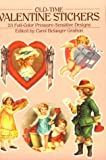 Old-Time Valentine Stickers: 23 Full-Color Pressure-Sensitive Designs (Dover Stickers)
