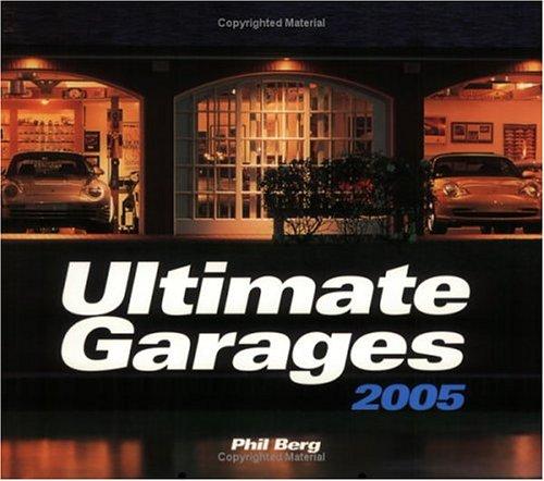Ultimate Garages 2005 Calendar