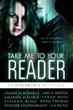 img - for Take Me To Your Reader: An Otherworld Anthology book / textbook / text book