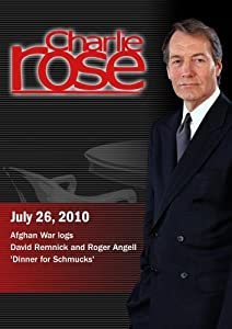 Charlie Rose - Afghan War logs / David Remnick and Roger Angell / 'Dinner for Schmucks'  (July 26, 2010)