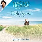 Nacho Figueras Presents: High Season | Jessica Whitman