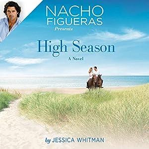 Nacho Figueras Presents: High Season Audiobook