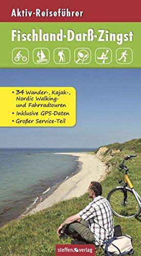 Aktiv-Reiseführer Fischland-Darß-Zingst: Radfahren, Surfen, Wandern, Paddeln, Kanu fahren, Skaten sowie Pflanzen, Tiere und Fossilien bestimmen u.v.m.