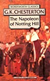 Napoleon of Notting Hill (Wordsworth Collection)