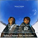 One Day, One Dream♪タッキー&翼