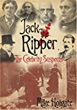 Jack the Ripper: The Celebrity Suspects