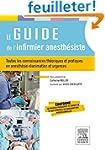 Le guide de l'infirmier anesth�siste:...