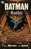 Batman: Gothic (New Edition) (Batman): Gothic (New Edition) (Batman) (1845766717) by Grant Morrison