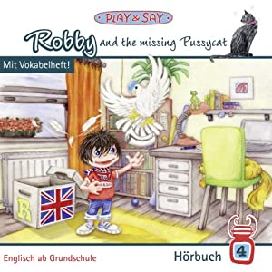 Robby and the missing Pussycat (Robby 4) Hörbuch