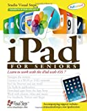 img - for iPad for Seniors: Learn to Work with the iPad with iOS 7 (Computer Books for Seniors series) book / textbook / text book