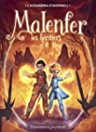 Malenfer, Tome 3 : Les h�ritiers