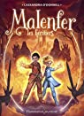 Malenfer, Tome 3 : Les h�ritiers par O�Donnell