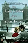 The Last Letter from Your Lover [ THE LAST LETTER FROM YOUR LOVER BY Moyes, Jojo ( Author ) Jun-26-2012