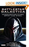 Battlestar Galactica: Investigating Flesh, Spirit and Steel (Investigating Cult TV Series)