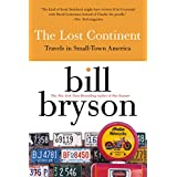 The Lost Continent: Travels in Small-Town America ~ Bill Bryson