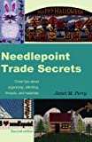 img - for Needlepoint Trade Secrets: Great Tips about Organizing, Stitching, Threads, and Materials book / textbook / text book