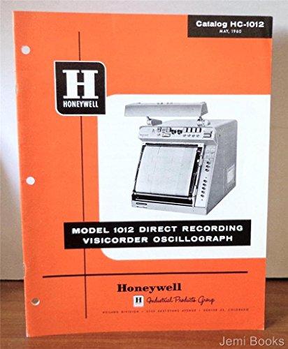 Honeywell Model 1012 Direct Recording Visicorder Oscillograph Catalog HC-102, May 1960 (Honeywell 1012 compare prices)