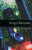 King's Ransom: 1800 Headwords (Oxford Bookworms ELT)