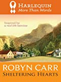 Sheltering Hearts (A Virgin River Novel)