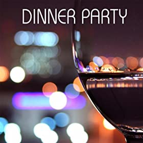 Dinner Party Music Awesome Of Dinner Party Music  Background Piano Music for Dinner Party: Dinner  Image