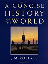 The History of the World by J. M. Roberts