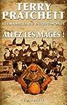 Allez les mages !: Les Annales du Dis...