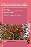 The Handbook of Mathematics Teacher Education: Volume 2 (International Handbook of Mathematics Teacher Education)
