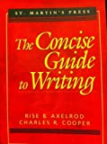 The Concise Guide to Writing (0312091567) by Axelrod, Rise B.