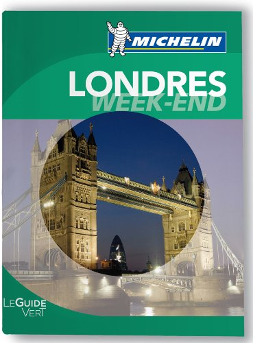 Londres Guide Vert Week-End Michelin 2011-2012