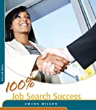 100% Job Search Success, 3rd ed.