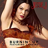 Burnin' Up [feat. 2 Chainz]