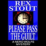 Please Pass the Guilt | Rex Stout