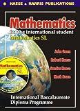 Mathematics for the International Student - Standard Level