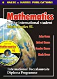 Mathematics for the International Student - Standard Level: International Baccalaureate Diploma